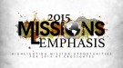 2015 Missions Emphasis