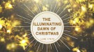 The Illuminating Dawn of Christmas