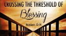 Crossing the Threshold of Blessing!