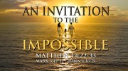 An Invitation to the Impossible