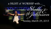 Palm Sunday Night of Worship with Shelly E. Johnson