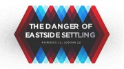 The Danger of Eastside Settling