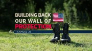 Building Back our Wall of Protection