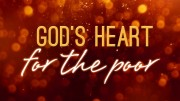 God's Heart for the Poor