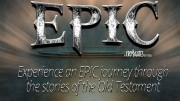 EPIC - stories from The Old Testament