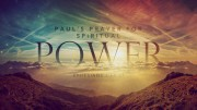 Paul's Prayer for Spiritual Power