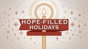 Hope-filled Holidays
