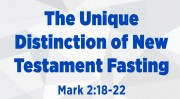 The Unique Distinction of New Testament