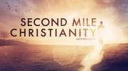 Second Mile Christianity