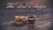 The Lord's Supper from 06-12-16