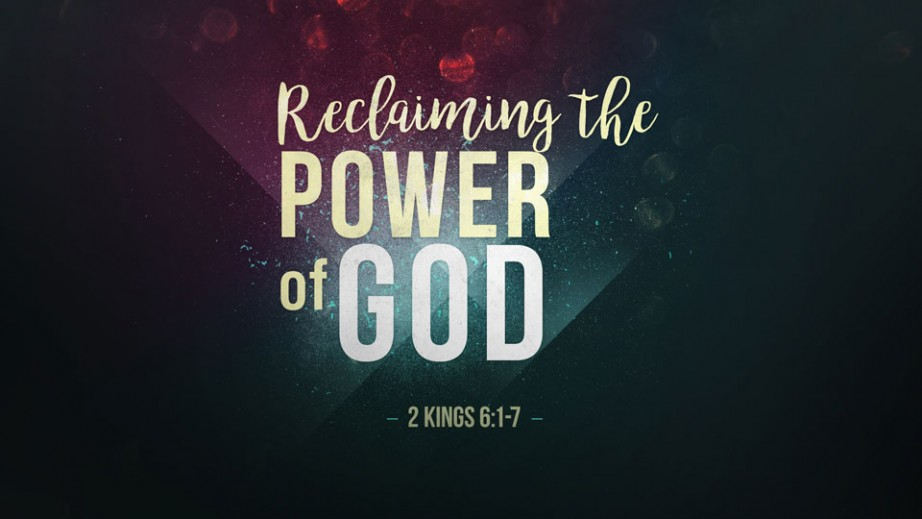 Reclaiming the Power of God