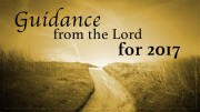 Guidance from the Lord for 2017