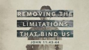 Removing the Limitations That Bind Us