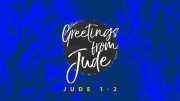 Greeting from Jude