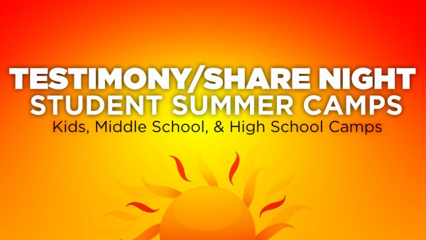 Testimony/Share Night: Student Summer Camps