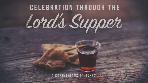 Celebration Through the Lord's Supper