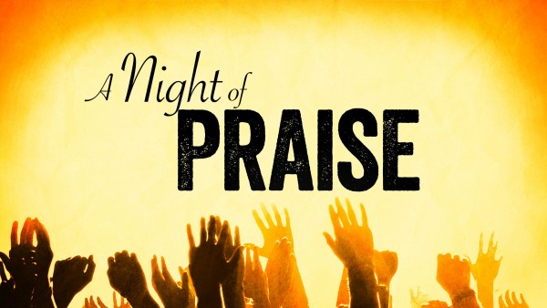 A Night of Praise