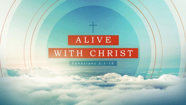 Alive With Christ