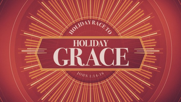 Holiday Race to Holiday Grace