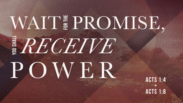 Wait for the Promise, You Shall Receive Power
